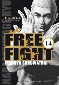 Free fight. Volume 14, Road to the top : 14th battle