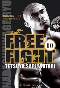 Free fight. Volume 10, Succeed to the death : 10th battle