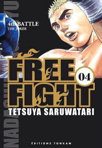Free fight. Volume 4, The joker : 4th battle