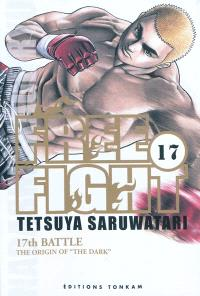 Free fight. Volume 17, The origin of the darh : 17th battle