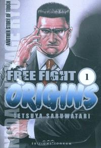 Free fight origins. Volume 1