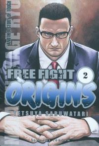 Free fight origins. Volume 2