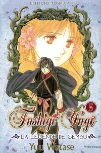 Fushigi Yugi : la légende de Gembu. Volume 5