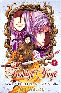 Fushigi Yugi : la légende de Gembu. Volume 7