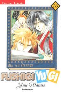 Fushigi Yugi : un jeu étrange. Volume 15