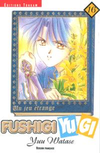 Fushigi Yugi : un jeu étrange. Volume 16