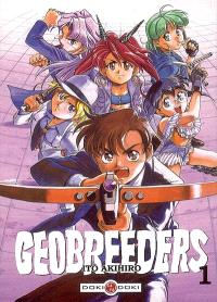 Geobreeders. Volume 1