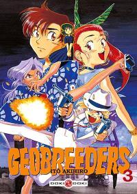 Geobreeders. Volume 3