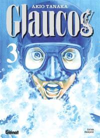 Glaucos. Volume 3