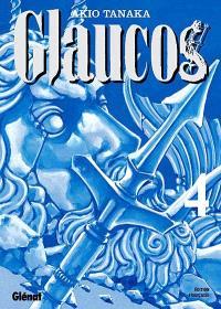 Glaucos. Volume 4