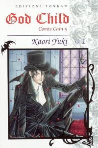 God child : comte Cain 5. Volume 1