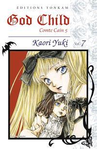 God child : comte Cain 5. Volume 7