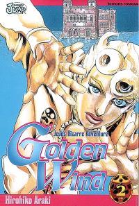 Golden wind : Jojo's bizarre adventure. Volume 2