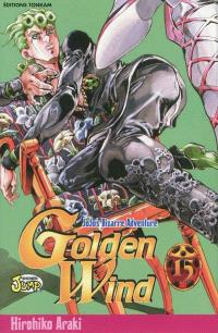 Golden wind : Jojo's bizarre adventure. Volume 15