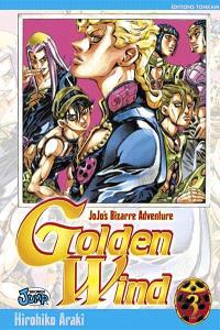 Golden wind : Jojo's bizarre adventure. Volume 3, La fortune de Polpo