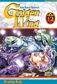 Golden wind : Jojo's bizarre adventure. Volume 12, Mon nom est Doppio
