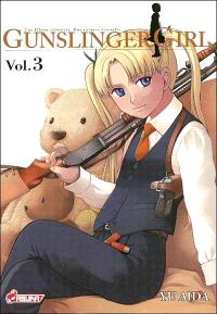 Gunslinger girl : une fillette robotisée, une enfance éternelle. Volume 3