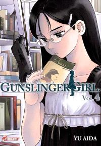 Gunslinger girl : une fillette robotisée, une enfance éternelle. Volume 4