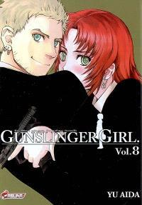 Gunslinger girl : une fillette robotisée, une enfance éternelle. Volume 8