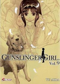 Gunslinger girl : une fillette robotisée, une enfance éternelle. Volume 9