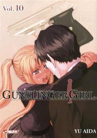 Gunslinger girl : une fillette robotisée, une enfance éternelle. Volume 10