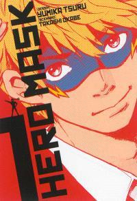 Hero mask. Volume 1