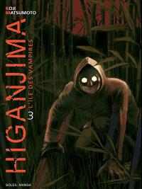 Higanjima : l'île des vampires. Volume 3