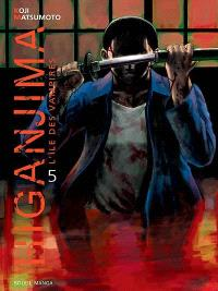 Higanjima : l'île des vampires. Volume 5