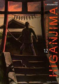 Higanjima : l'île des vampires. Volume 12