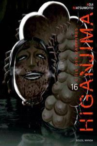 Higanjima : l'île des vampires. Volume 16