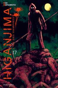 Higanjima : l'île des vampires. Volume 17