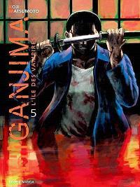 Higanjima : l'île des vampires : tomes 1 et 5