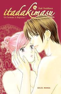 Itadakimasu : un homme à déguster !. Volume 4
