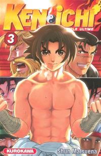 Ken-ichi : le disciple ultime. Volume 3