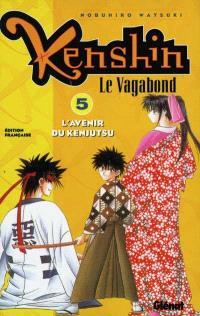 Kenshin, le vagabond. Volume 5, L'avenir du Kenjutsu