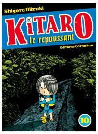 Kitaro le repoussant. Volume 10