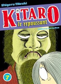 Kitaro le repoussant. Volume 7