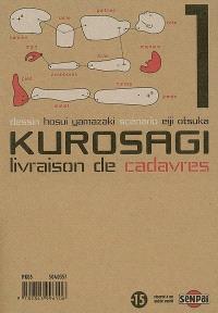 Kurosagi, livraison de cadavres. Volume 1