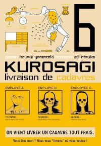 Kurosagi, livraison de cadavres. Volume 6