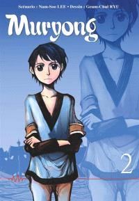 La légende du roi Muryong. Volume 2