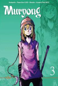 La légende du roi Muryong. Volume 3
