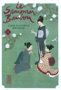 Le samouraï bambou. Volume 4