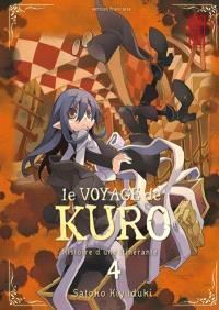Le voyage de Kuro : histoire d'une itinérante. Volume 4