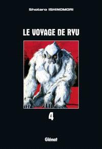 Le voyage de Ryu. Volume 4