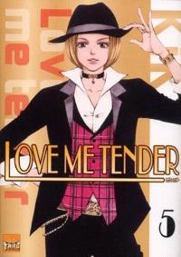 Love me tender. Volume 5