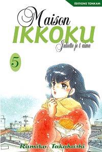 Maison Ikkoku : Juliette, je t'aime. Volume 5