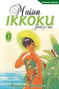 Maison Ikkoku : Juliette, je t'aime. Volume 6