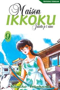 Maison Ikkoku : Juliette, je t'aime. Volume 9