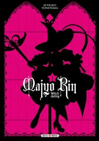 Majyo Rin : witch dating. Volume 1