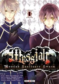 Messiah : Messiah sanctuary swarm. Volume 2